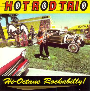 CD cover: The Hot Rod Trio - High Octane Rockabilly